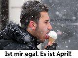 Es ist April
