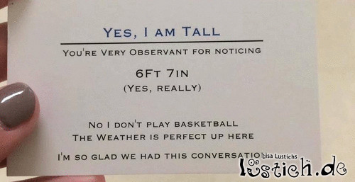 Yes, I am tall
