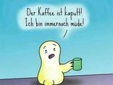 Kaputter Kaffee